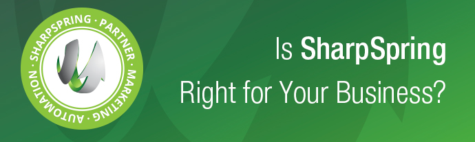Is-SharpSpring-right-for-your-business