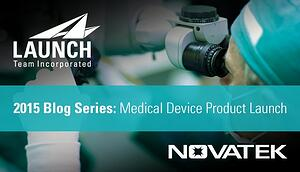 Launch Team and Novatek medical device product launch series